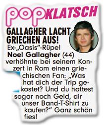 """Gallagher lacht Griechen aus! Ex-""""Oasis""""-Rüpel Noel Gallagher (44) verhöhnte bei seinem Konzert in Rom einen griechischen Fan: """"Was hat dich der Trip gekostet? Und du hattest sogar noch Geld, dir unser Band-T-Shirt zu kaufen?"""" Ganz schön fies!"""
