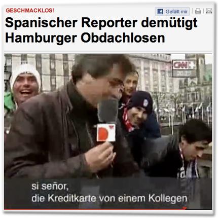 Geschmacklos! Spanischer Reporter demütigt Hamburger Obdachlosen