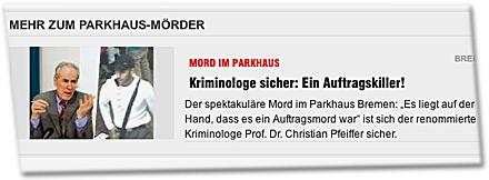 """Kriminologe sicher: Ein Auftragskiller! Der spektakuläre Mord im Parkhaus Bremen: """"Es liegt auf der Hand, dass es ein Auftragsmord war"""" ist sich der renommierte Kriminologe Prof. Dr. Christian Pfeiffer sicher."""