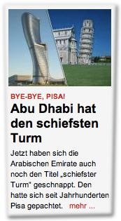 """Jetzt haben sich die Arabischen Emirate auch noch den Titel """"schiefster Turm"""" geschnappt. Den hatte sich seit Jahrhunderten Pisa gepachtet."""