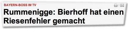 Bayern-Boss im TV. Rummenigge: Bierhoff hat einen Riesenfehler gemacht