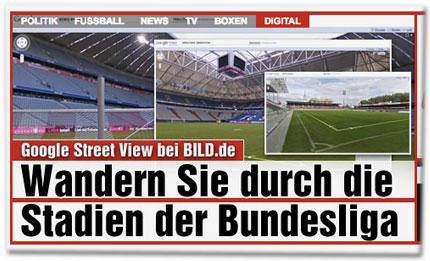 Google Street View bei Bild.de: Wandern Sie durch die Stadien der Bundesliga