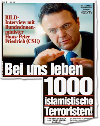 Innenminister Friedrich in BILD-Interview: In Deutschland leben 1000 islamistische Terroristen!