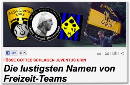 Füsse Gottes schlagen Juventus Urin: Die lustigsten Namen von Freizeit-Teams