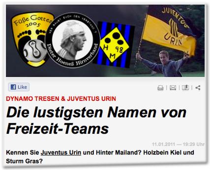Dynamo Tresen & Juventus Urin: Die lustigsten Namen von Freizeit-Teams. Kennen Sie Juventus Urin und Hinter Mailand? Holzbein Kiel und Sturm Gras?