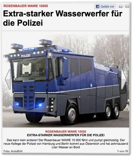 Rosenbauer WAWE 10000: Extra-starker Wasserwerfer für die Polizei. Das kann kein anderer! Der Rosenbauer WAWE 10 000 fährt und pumpt gleichzeitig. Der neue Kollege der Polizei von Hamburg und Berlin kommt aus Österreich und hat zehntausend Liter Wasser an Bord