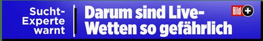 Screenshot Bild.de - Sucht-Experte warnt - Darum sind Live-Wetten so gefährlich