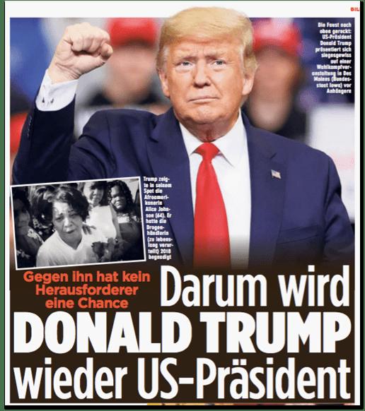 Ausriss Bild-Zeitung - Gegen ihn hat kein Herausforderer eine Chance - Darum wird Donald Trump wieder US-Präsident