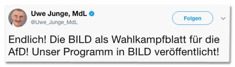 Tweet von Uwe Junge - Endlich! Die BILD als Wahlkampfblatt für die AfD! Unser Programm in BILD veröffentlicht!