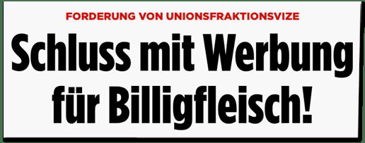 Screenshot Bild.de - Forderung von Unionsfraktionsvize - Schluss mit Werbung für Billigfleisch!