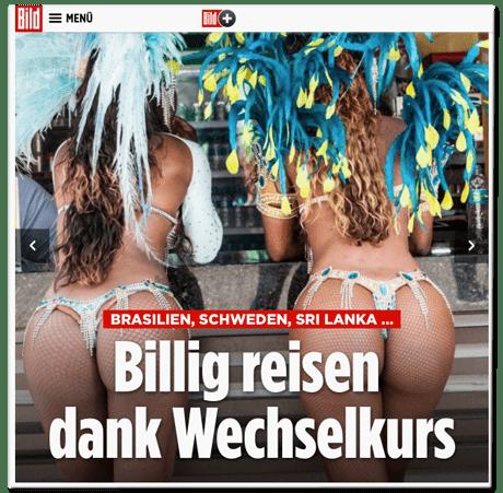 Screenshot Bild.de - Brasilien, Schweden, Sri Lanka - Billig reisen dank Wechselkurs - dazu ein Foto, das zwei Frauen, vermutlich brasilianische Samba-Tänzerinnen, von hinten zeigt