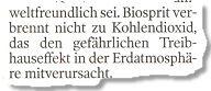 """""""Biosprit verbrennt nicht zu Kohlendioxid, das den gefährlichen Treibhauseffekt in der Erdatmosphäre mitverursacht."""""""