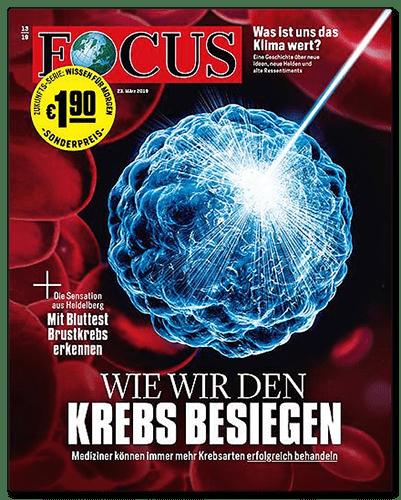 Focus-Titselseite: Wie wir den Krebs besiegen - Mediziner können immer mehr Krebsarten erfolgreich behandeln - kleiner Schlagzeile auf der Titelseite: Die Sensation aus Heidelberg - Mit Bluttest Brustkrebs erkennen