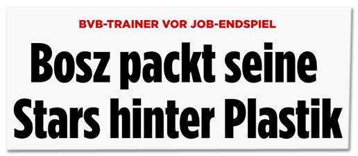 Screenshot Bild.de - BVB-Trainer von Job-Endspiel - Bosz packt seine Stars hinter Plastik