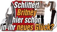 """""""Schlittert Britney hier schon in ihr neues Glück?"""""""
