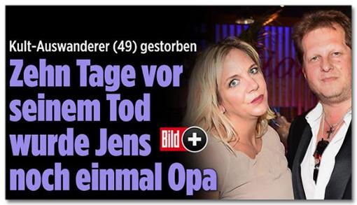 Screenshot Bild.de - Kult-Auswanderer gestorben - Zehn Tage vor seinem Tod wurde Jens noch einmal Opa