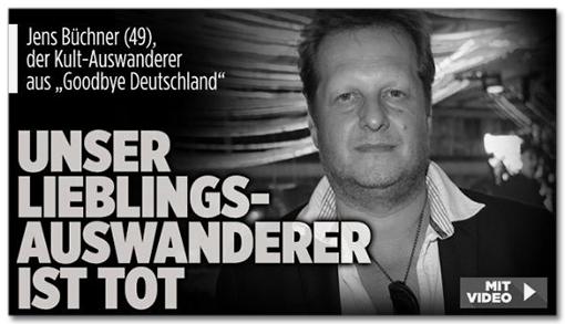 Screenshot Bild.de - Jens Büchner (49), der Kult-Auswanderer aus Goodbye Deutschland - Unser Lieblings-Auswanderer ist tot