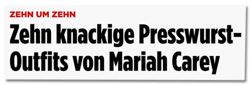 Screenshot Bild.de - Zehn um zehn - Zehn knackige Presswurst-Outfits von Mariah Carey