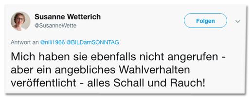 Screenshot eines Tweets von Susanne Wetterich - Mich haben sie ebenfalls nicht angerufen - aber ein angebliches Wahlverhalten veröffentlicht - alles Schall und Rauch!