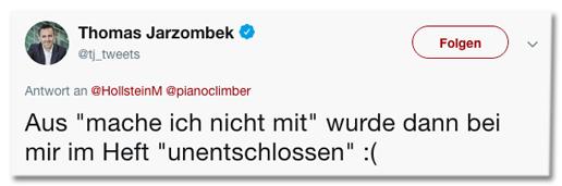 Screenshot eines Tweets von Thomas Jarzombek - Aus mache ich nicht mit wurde dann bei mir im Heft unentschlossen