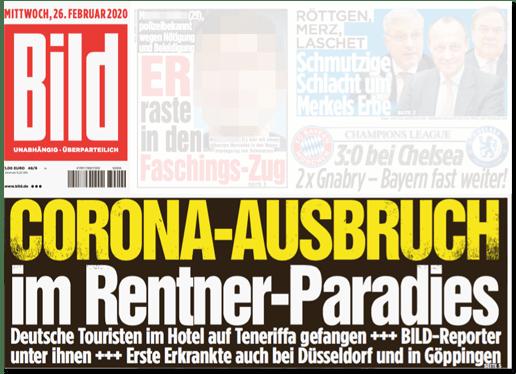 Ausriss Bild-Titelseite - Corona-Ausbruch im Rentner-Paradies - Deutsche Touristen im Hotel auf Teneriffa gefangen - Bild-Reporter unter ihnen - Erste Erkrankte auch bei Düsseldorf und Göppingen