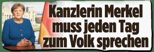 Ausriss Bild-Titelseite - Kanzlerin Merkel muss jeden Tag zum Volk sprechen