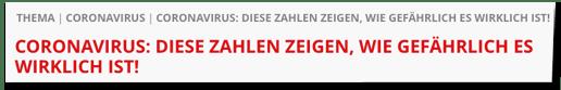 Screenshot Tag24.de - Coronavirus: Diese Zahlen zeigen, wie gefährlich es wirklich ist!