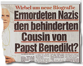 """""""Ermordeten Nazis den behinderten Cousin von Papst Benedikt?"""""""