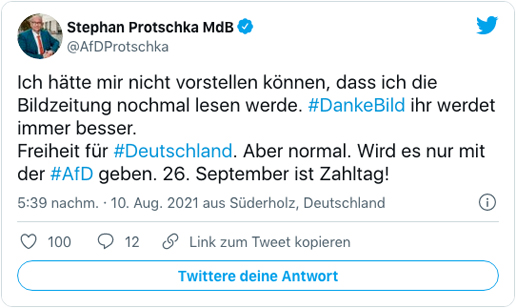 Screenshot eines Tweets von Stephan Protschka - Ich hätte mir nicht vorstellen können, dass ich die Bildzeitung nochmal lesen werde. DankeBild ihr werdet immer besser. Freiheit für Deutschland. Aber normal. Wird es nur mit der AfD geben. 26. September ist Zahltag!