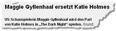 """US-Schauspielerin Maggie Gyllenhaal wird den Part von Katie Holmes in """"The Dark Night"""" spielen"""