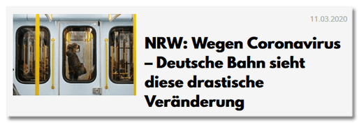 NRW: Wegen Coronavirus - Deutsche Bahn sieht diese drastische Veränderung