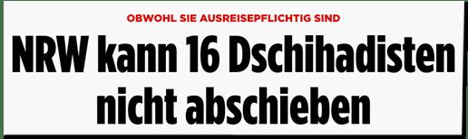 Screenshot Bild.de - Obwohl sie ausreisepflichtig sind - NRW kann 16 Dschihadisten nicht abschieben