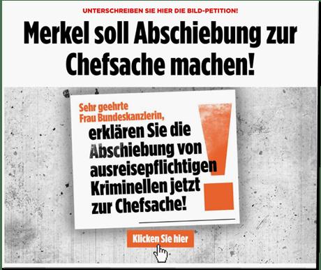 Screenshot Bild.de - Unterschreiben sie hier die Bild-Petition - Merkel soll Abschiebung zur Chefsache machen! Sehr geehrte Frau Bundeskanzlerin, erklären Sie Abschiebungen von ausreisepflichtigen Kriminellen jetzt zur Chefsache