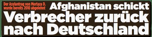 Ausriss Bild-Zeitung - Der Asylantrag von Mortaza D. wurde bereits 2010 abgelehnt - Afghanistan schickt Verbrecher zurück nach Deutshcland