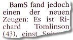 BamS fand jedoch einen der neuen Zeugen: Es ist Richard Tomlinson (43)...