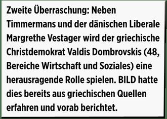 Screenshot Bild.de - Zweite Überraschung: Neben Timmermans und der dänischen Liberale Margrethe Vestager wird der griechische Christdemokrat Valdis Dombrovskis (48, Bereich Wirtschaft und Soziales) eine herausragende Rolle spielen. Bild hatte dies bereits aus griechischen Quellen erfahren und vorab berichtet.