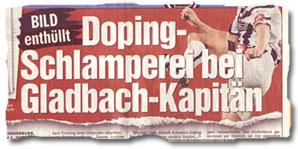 """""""BILD enthüllt: Doping-Schlamperei bei Gladbach-Kapitän"""""""