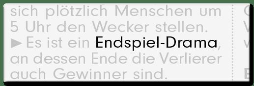 Endpsiel-Drama
