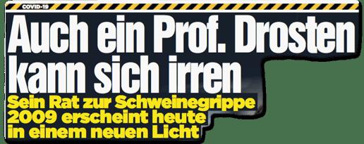Ausriss Bild-Zeitung - Auch ein Prof. Drosten kann sich irren - Sein Rat zur Schweinegrippe 2009 erscheint heute in einem neuen Licht