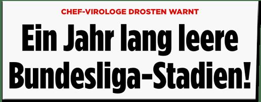 Screenshot Bild.de - Chef-Virologe Drosten warnt - Ein Jahr lang leere Bundesliga-Stadien!