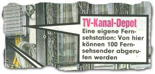 """""""TV-Kanal-Depot -- Eine eigene Fernsehstation: Von hier können 100 Fernsehsender abgerufen werden"""""""