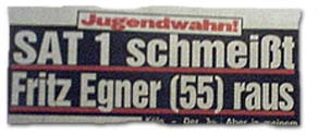 Jugendwahn! Sat.1 schmeißt Fritz Egner (55) raus