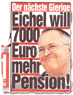 """Eichel will 7000 Euro mehr Pension!"""