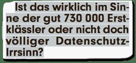 Ausriss Bild-Zeitung - Ist das wirklich im Sinne der gut 730000 Erstklässler oder nicht doch völliger Datenschutz-Irrsinn?