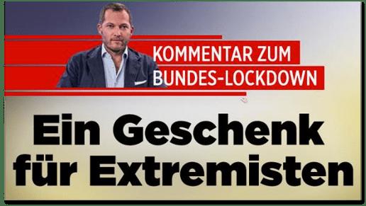Screenshot Bild.de - Kommentar zum Bundes-Lockdown - Ein Geschenk für Extremisten