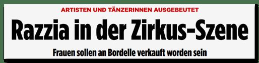 Screenshot BILD.de: Artisten und Tänzerinnen ausgebeutet - Razzia in der Zirkus-Szene - Frauen sollen an Bordelle verkauft worden sein