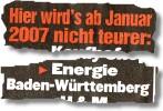 Hier wird's ab Januar 2007 nicht teurer: - Energie Baden-Württemberg