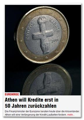 EUROKRISE - Athen will erst in 50 Jahren zurückzahlen