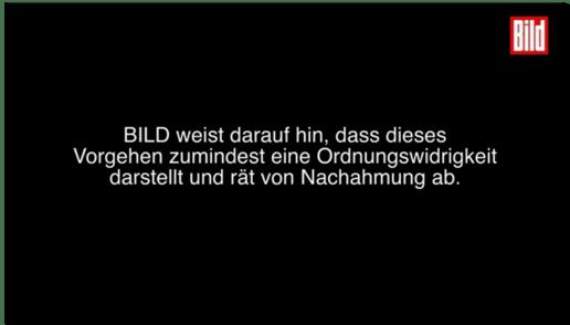 Screenshot Bild.de - Bild weist darauf hin, dass dieses Vorgehen zumindest eine Ordnungswidrigkeit darstellt und rät von Nachahmung ab.