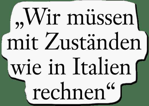 Ausriss Frankfurter Allgemeine Sonntagszeitung - Wir müssen mit Zuständen wie in Italien rechnen